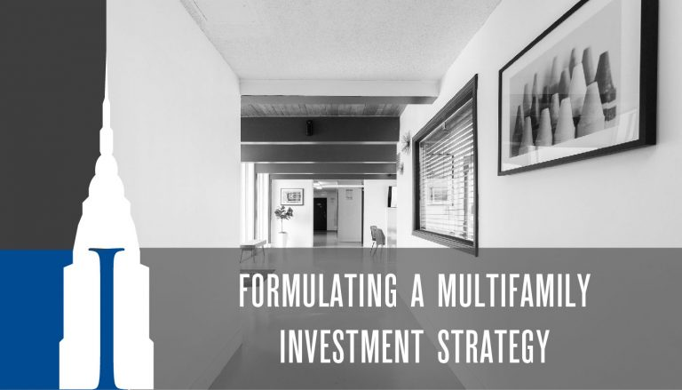Formulating a Multi Family Real Estate Investment Strategy - Thumbnail
